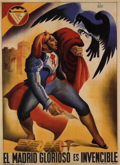 El Madrid Glorioso Es Invencible Spain Espana   Vintage War Propaganda Posters 1891-1970