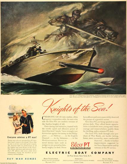Electric Boat Comapany Knights Of Sea 1943 PT | Vintage War Propaganda Posters 1891-1970