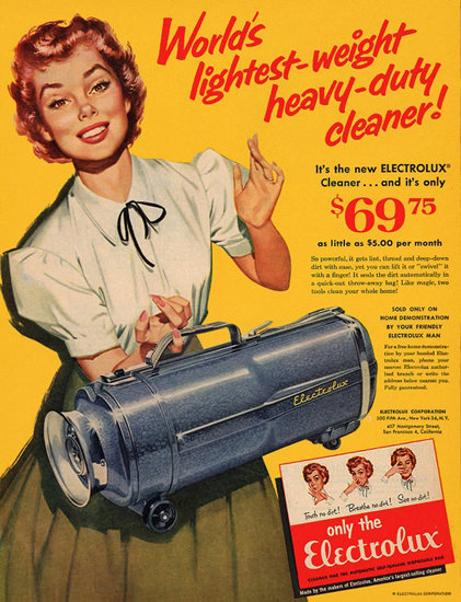 Electrolux Worlds Lightest Heavy-Duty Cleaner | Sex Appeal Vintage Ads and Covers 1891-1970