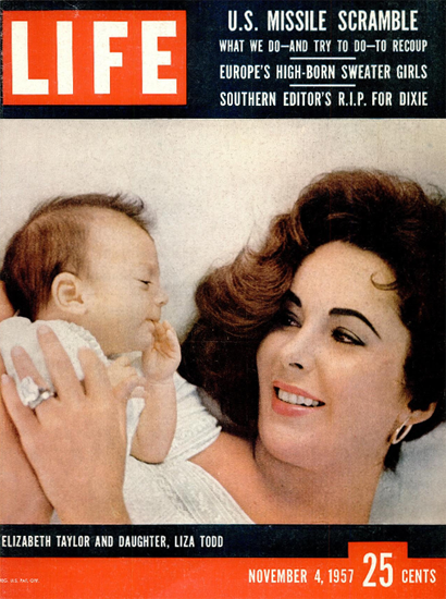 Elizabeth Taylor Daughter Liza Todd 4 Nov 1957 Copyright Life Magazine | Life Magazine Color Photo Covers 1937-1970