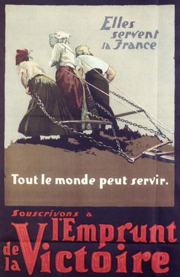 Elles Servent La France Souscrivons A L Emrunt | Vintage War Propaganda Posters 1891-1970