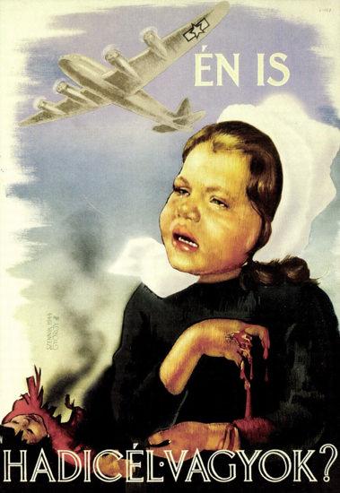 En Is Hadicel Vagyok USAirForce Garbles Children | Vintage War Propaganda Posters 1891-1970