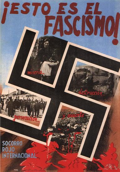 Esto Es El Fascismo Spain Espana | Vintage War Propaganda Posters 1891-1970