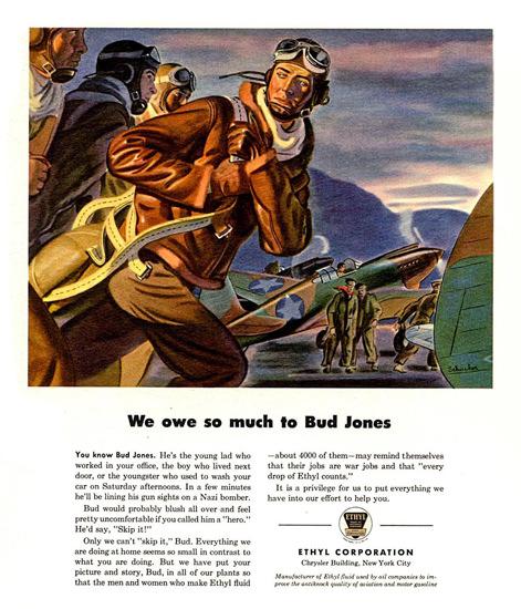 Ethyl We Owe So Much To Bud Jones 1943 | Vintage War Propaganda Posters 1891-1970