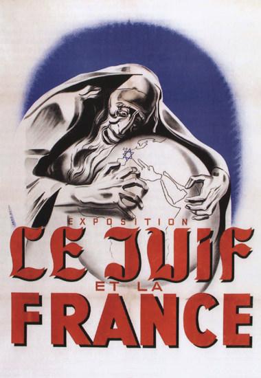Exposition Le Juif Et La France Exhibition Jews B | Vintage War Propaganda Posters 1891-1970