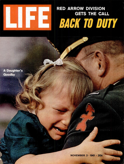 Farewell to Red Arrow Soldiers 3 Nov 1961 Copyright Life Magazine   Life Magazine Color Photo Covers 1937-1970