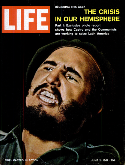 Fidel Castro in Action 2 Jun 1961 Copyright Life Magazine | Life Magazine Color Photo Covers 1937-1970