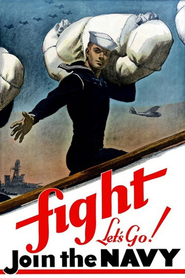 Fight Lets Go Join The Navy | Vintage War Propaganda Posters 1891-1970