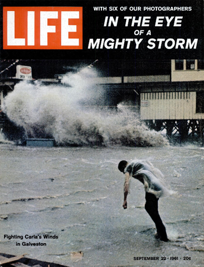 Fighting Storm Clara in Galveston 22 Sep 1961 Copyright Life Magazine | Life Magazine Color Photo Covers 1937-1970