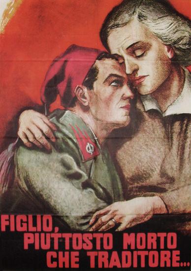 Figlio Piuttosto Morte Italy Italia | Vintage War Propaganda Posters 1891-1970
