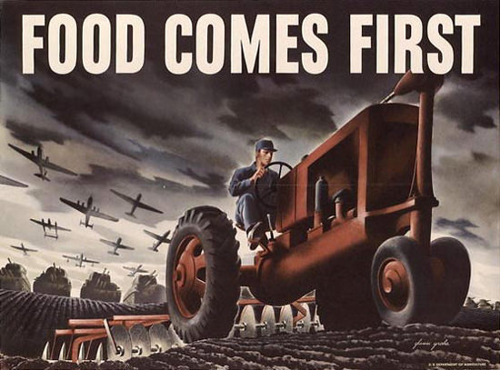 Food Comes First Farmer | Vintage War Propaganda Posters 1891-1970
