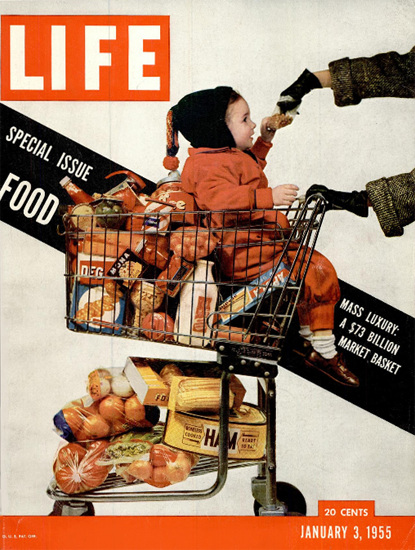 Food Mass Luxery 73 Billion Market 3 Jan 1955 Copyright Life Magazine | Life Magazine Color Photo Covers 1937-1970