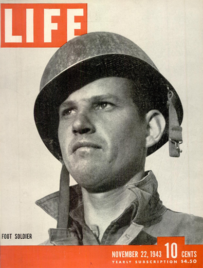 Foot Soldier 22 Nov 1943 Copyright Life Magazine | Life Magazine BW Photo Covers 1936-1970