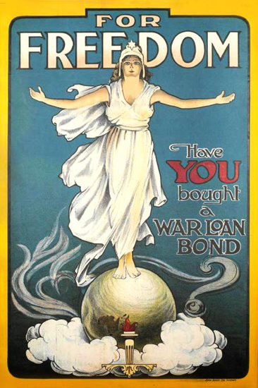 For Freedom Have You Bought A War Loan Bond | Vintage War Propaganda Posters 1891-1970
