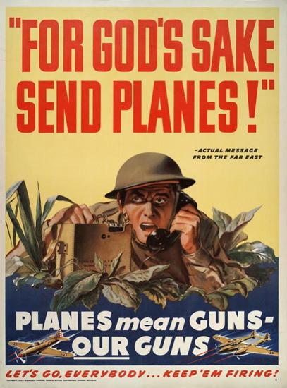 For Gods Sake Send Planes | Vintage War Propaganda Posters 1891-1970