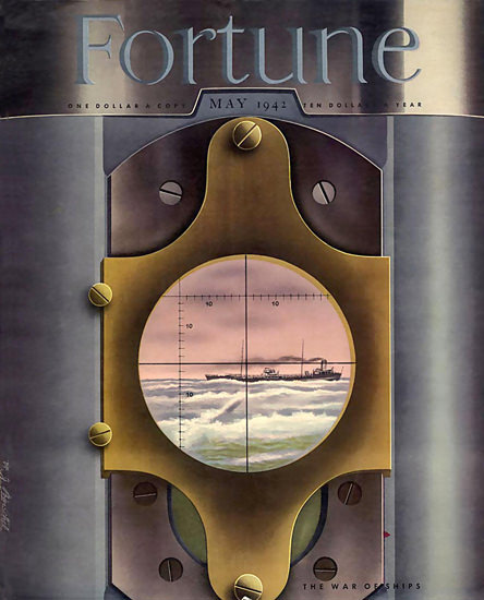 Fortune Magazine Cover Copyright 1942 The War Of Ships | Vintage Ad and Cover Art 1891-1970