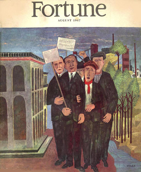 Fortune Magazine Cover Copyright 1947 Italy On Strike | Vintage Ad and Cover Art 1891-1970
