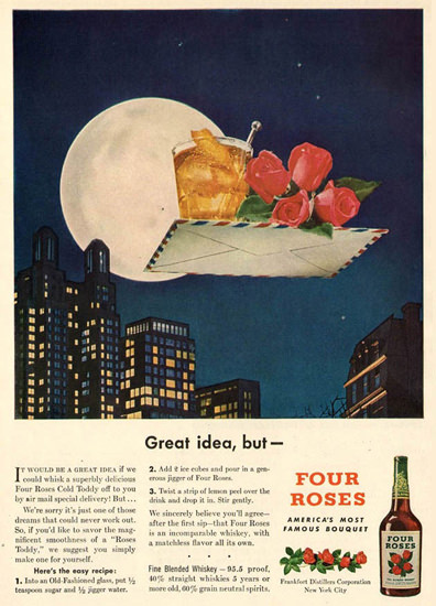 Four Roses Great Idea But 1947 | Vintage Ad and Cover Art 1891-1970
