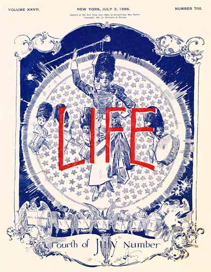 Fourth of July Number Life Humor Magazine 1896-07-02 Copyright | Life Magazine Graphic Art Covers 1891-1936