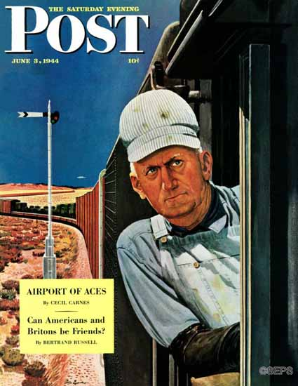 Fred Ludekens Saturday Evening Post Freight Train Engineer 1944_06_03 | The Saturday Evening Post Graphic Art Covers 1931-1969