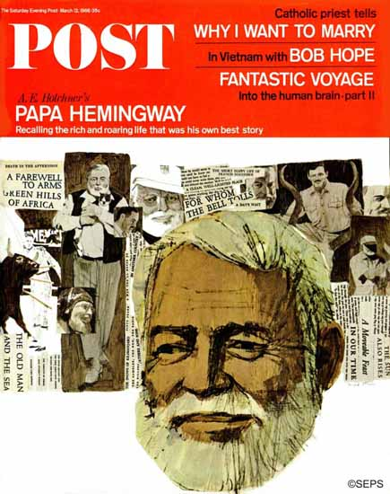 Fred Otnes Saturday Evening Post Papa Hemingway 1966_03_12 | The Saturday Evening Post Graphic Art Covers 1931-1969