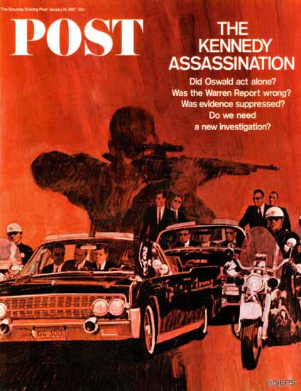 Fred Otnes Saturday Evening Post The Kennedy Assassination 1967_01_14 | The Saturday Evening Post Graphic Art Covers 1931-1969