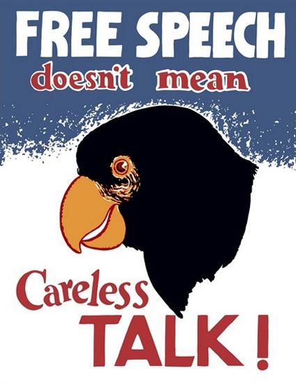Free Speech Doesnt Mean Carless Talk Parrot | Vintage War Propaganda Posters 1891-1970