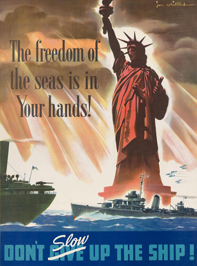 Freedom Of The Seas Is In Your Hands Liberty | Vintage War Propaganda Posters 1891-1970
