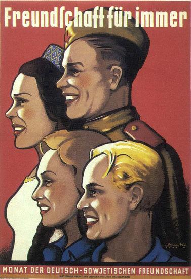 Freundschaft Fuer Immer Deutschland USSR | Vintage War Propaganda Posters 1891-1970