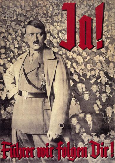 Fuehrer Wir Folgen Dir Hitler Yes We Follow You | Vintage War Propaganda Posters 1891-1970