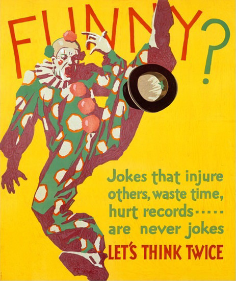 Funny Jokes That Injure Are Never Jokes | Vintage Ad and Cover Art 1891-1970