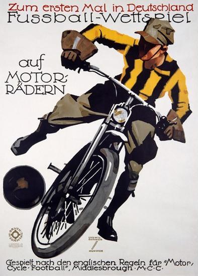 Fussball-Wettspiel Auf Motorraedern Deutschland   Vintage Ad and Cover Art 1891-1970