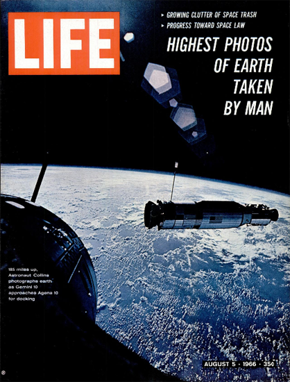 Gemini 10 Atlas-Agena Docking 5 Aug 1966 Copyright Life Magazine   Life Magazine Color Photo Covers 1937-1970