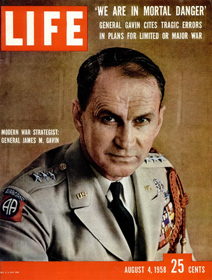 General James M Gavin War Strategy 4 Aug 1958 Copyright Life Magazine | Life Magazine Color Photo Covers 1937-1970