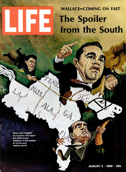 George Wallace Spoiler from North 2 Aug 1968 Copyright Life Magazine | Life Magazine Color Photo Covers 1937-1970