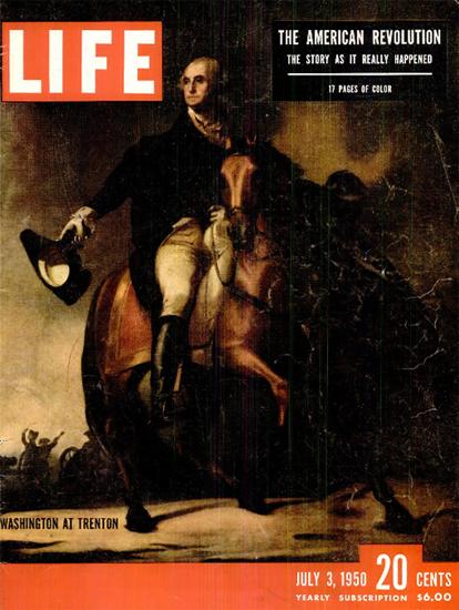 George Washington at Trenton 3 Jul 1950 Copyright Life Magazine   Life Magazine Color Photo Covers 1937-1970