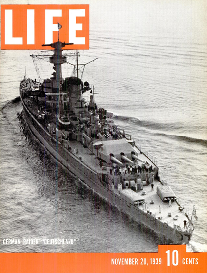 German Raider Deutschland 20 Nov 1939 Copyright Life Magazine | Life Magazine BW Photo Covers 1936-1970