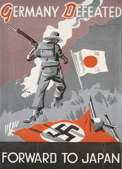 Germany Defeated Forward To Japan | Vintage War Propaganda Posters 1891-1970