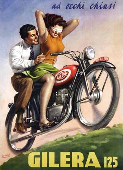 Gilera 125 Ad occhi chiusi Italy Sex Appeal | Sex Appeal Vintage Ads and Covers 1891-1970