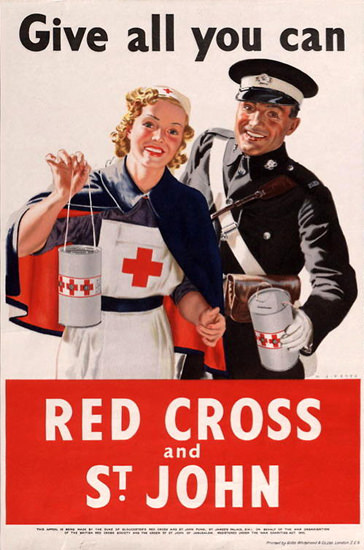 Give All You Can Red Cross And St John | Vintage War Propaganda Posters 1891-1970
