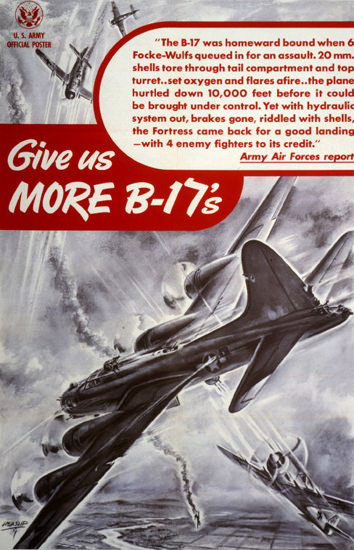 Give Us More-B-17s | Vintage War Propaganda Posters 1891-1970