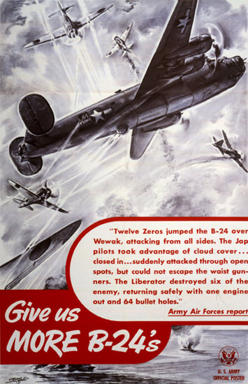 Give Us More B-24s | Vintage War Propaganda Posters 1891-1970