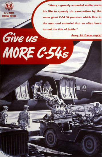 Give Us More C-54s | Vintage War Propaganda Posters 1891-1970