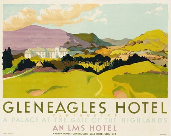 Gleneagles Hotel Perthshire 1924 An LMS Hotel | Vintage Travel Posters 1891-1970