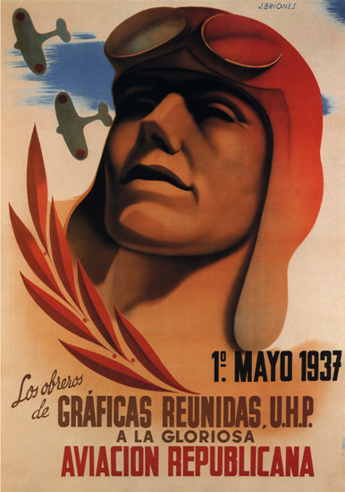 Gloriosa Aviacion Republicana Spain Espana | Vintage War Propaganda Posters 1891-1970