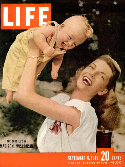 Good Life in Madison Wisconsin 6 Sep 1948 Copyright Life Magazine | Life Magazine Color Photo Covers 1937-1970