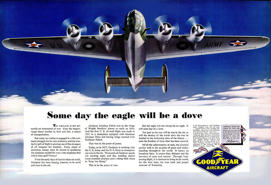 GoodYear Some Day The Eagle Is A Dove 1942 | Vintage War Propaganda Posters 1891-1970
