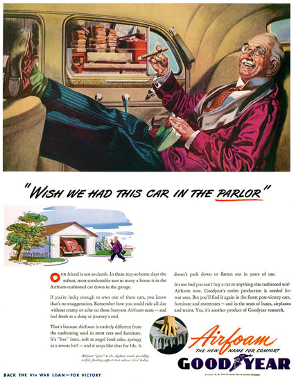 GoodYear Wish We Had This Car In Parlor 1944 | Vintage Ad and Cover Art 1891-1970