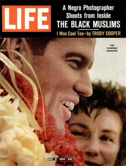 Gordon Cooper back from Space 31 May 1963 Copyright Life Magazine | Life Magazine Color Photo Covers 1937-1970