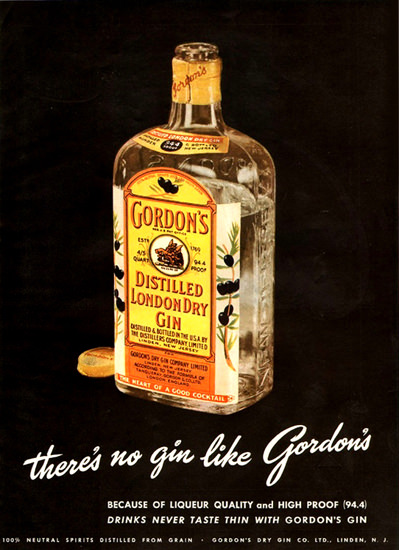 Gordons London Dry Gin 1949 Theres No Gin Like | Vintage Ad and Cover Art 1891-1970
